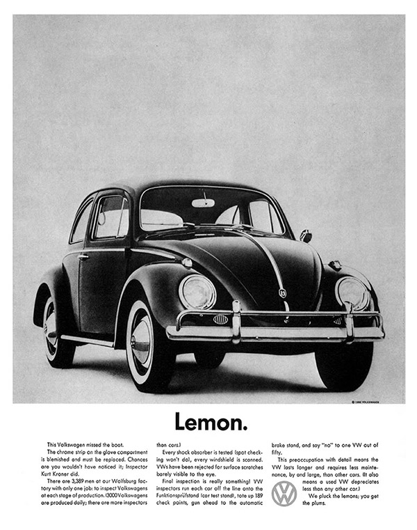 VW Lemon, a seminal piece of creative work for this car manufacturer from DDB by Helmut Krone and Julian Koenig much improved by the intervention of Rita Seldon